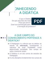 Conhecendoadidtica 09 120506132149 Phpapp01