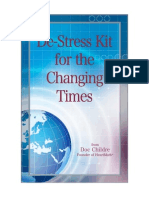 Destress Kit for The Changing Times
