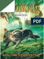 Spirit Animals 2 - Hunted - Maggie Stiefvater
