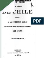 Manifiesto Que El Gobierno de Chile Dirije a Las Potencias Amigas Con Motivo Del Estado de Guerra Con El Gobierno Del Perú. (1879)
