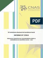 Preguntas e Espostas Da Teleconferencia Sobre as Conferencias-Informe 007.2013