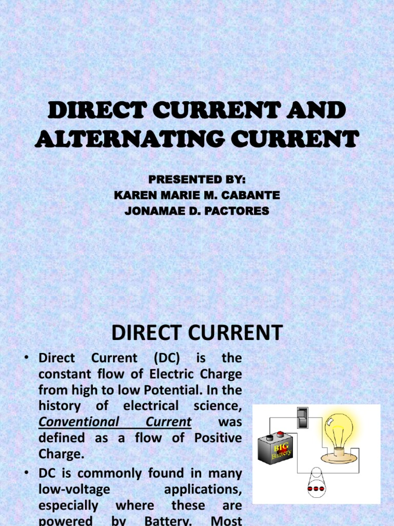 Direct Current And Alternating Kilowatt Hour The From A Battery Is
