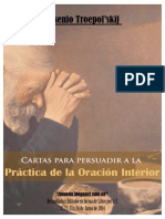 Cartas Para Persuadir a La Practica de La Oracion Interior [Arsenio Troepolskij]