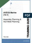 TM-2108 AVEVA Marine (12.1) Assembly Planning and Hull Weld Planning Rev 3.0