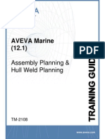 TM-2108 AVEVA Marine (12.1) Assembly Planning and Hull Weld Planning Rev 3.0
