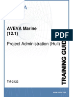 TM-2122 AVEVA Marine (12.1) Project Administration (Hull) Rev 4.0