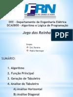 DCA0800 Jogo Das Rainhas