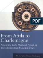 From  Attila  to  Charlemagne  Arts  of  the  Early  Medieval  Period