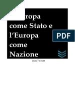 Thiriart - L' Europa come Stato e l' Europa come Nazione