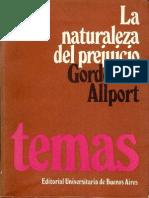 Allport Gordon - La Naturaleza Del Prejuicio - EUDEBA - 1971