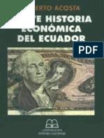 Breve Historia Económica del Ecuador - Alberto Acosta.
