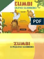 Zumbi - O Pequeno Guerreiro - Kayodê