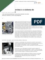G1 _ Carros - NOTÍCIAS - Tire Dúvidas Sobre as Marchas e o Sistema de Transmissão de Um Carro