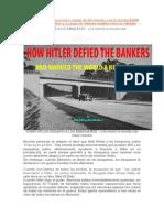 Com Hitler Desafió a Los Banqueros y Le Mostro a Lmundo Una Mejor Manera