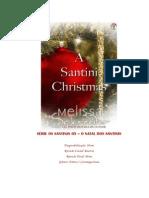 s Rie Os Santinis 05 - o Natal Dos Santinis - Ms