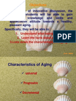 Characteristics of Aging, Trends of Global Aging , Consequences of Aging to Person and Community)