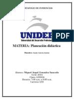 Portafolio Miguel a. Gonzalez S. Planeación Didáctica