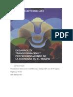 IV -Desarrrollo, Perfeccción y Transformación de La Economia en El Tiempo
