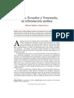 Política Exterior - Bolivia, Ecuador y Venezuela, La Refundación Andina (May 2008)