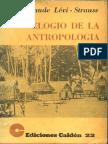 LÉVI-STRAUSS, Claude, Elogio de La Antropologia