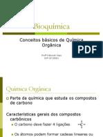 Bioquímica - quimica orgânica