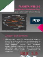 Planeta Web 2.0 - Valeska de Pérez