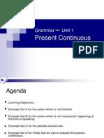 1. Present Continuous