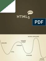 HTML5 WTF