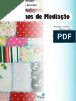 Retalhos de Mediacao