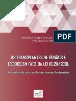 Os Transplantes de Órgãos e Tecidos Em Face Da Lei 10.211 de 2001