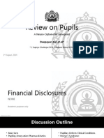 Review on Pupils - Neurological Approach - by Deepayan Kar