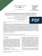 Carayol & Matt 2004 - Does Research Organization Influence Academic Production