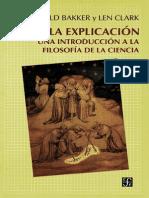 0 Bakker Gerald - La Explicacion - Una Introduccion a La Filosofia de Las Ciencia