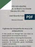O Mito Dos Jesuítas - Franco
