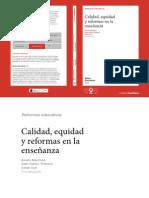 Marchesi, Tedesco & Coll. Calidad, Equidady Reformas en La Enseñanza