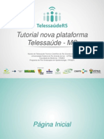 Telessaúde - Tutorial Nova Plataforma Versão 1.9 ModeloTeleRS