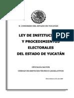 Ley de Instituciones y Procedimientos Electorales de Yucatán.
