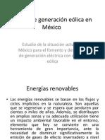 Estado de Generacion Eolica en México