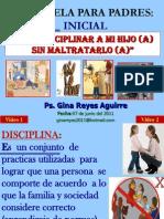 Escueladepadresinicial 2011 Disciplina