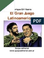 El gran juego latinoamericano