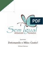 Detonando o Mito Custo Semigual.com