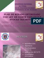 plan_de_minado_optimizado_con_ley_de_corte_variado_y_stocks_dinamicos..pptx