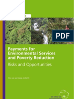 Payments for Environmental Services and Poverty Reduction Risks and Opportunities