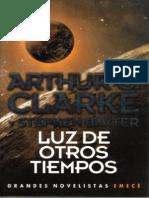 Clarke, Arthur C. - Luz de otros tiempos.pdf