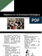 Objetivos en La Enseñanza Estratégica