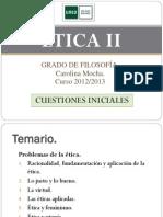 ÉTICA II. 2012 2013. Cuestiones Iniciales