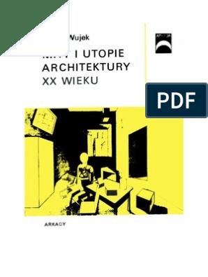 Wujek Jakub Mity I Utopie Architektury Xx Wieku 1986 Zorg