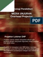 Kuliah 8 Bahan Unjuran OHP