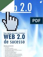 Guia Rápido Para uma Estratégia Web 2.0 de Sucesso