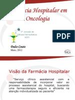 Palestra - Farmácia Hospitalar Em Oncologia- Dulce Couto - InCA